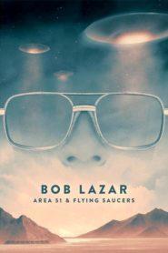Bob Lazar: Área 51 e os Discos Voadores