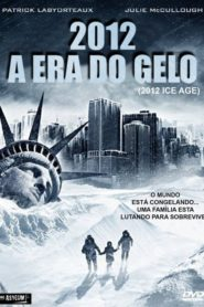 2012: Ice Age