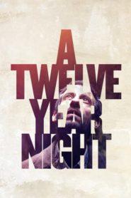 Uma Noite de 12 Anos