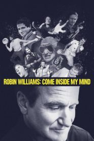 Robin Williams – Come Inside My Mind