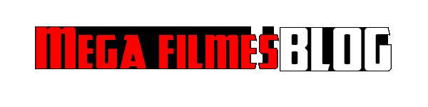 Assistir Filmes Online - Mega Filmes Blog - Filmes é Séries Online HD