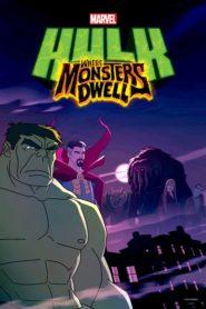 Hulk: Onde os Monstros Habitam