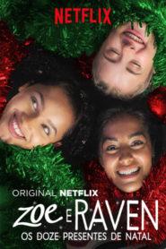 Zoe e Raven: Os Doze Presentes de Natal