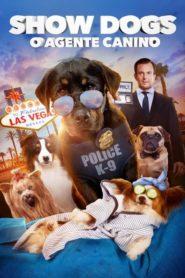Show Dogs: O Agente Canino