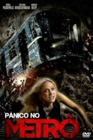 Pânico no metrô
