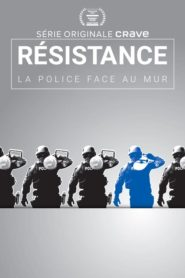 Résistance : la police face au mur