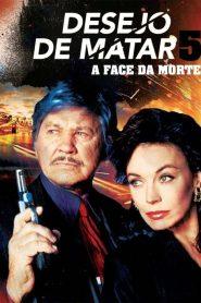 Desejo de Matar 5: A Face da Morte