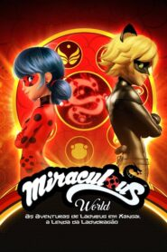 Miraculous World – Xangai, a Lenda de Lady Dragon