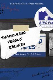 Sharkwing: Sharkwing Versus Birdfin